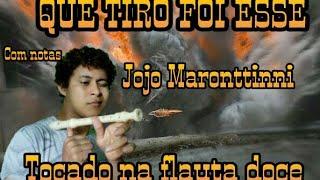 QUE TIRO FOI ESSE - Jojo Maronttinni - TOCADO NA FLAUTA DOCE (Com notas)