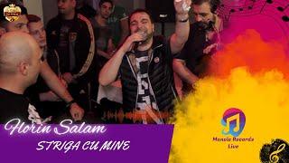 Florin Salam - Striga cu mine LIVE @Casa Manelelor