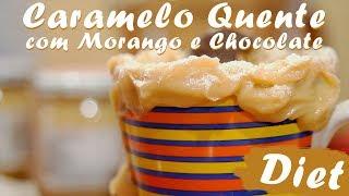 Caramelo Quente com Morango e Chocolate sem açúcar ☕️ - Receita Doce #18