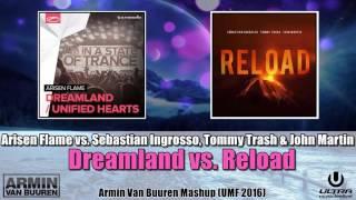 Dreamland vs. Reload (Armin Van Buuren UMF 2016 Mashup)