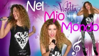 Nel Mio Mondo - Martina Stossel - Violetta (Cover by Adriana Vitale)