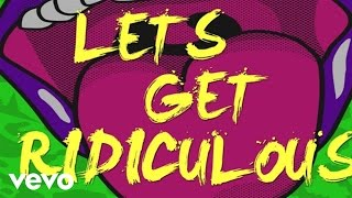 Redfoo - Let's Get Ridiculous (Lyric Video)