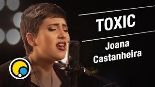 Toxic - Britney Spears (Cover) Joana Castanheira - Música e Moda