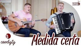 Jorge e Mateus - Medida certa (Cover Gustavo Toledo e Gabriel)