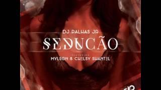 Dj Palhas Jr - Sedução (Feat Mylson & Chelsy Shantel)(Audio)