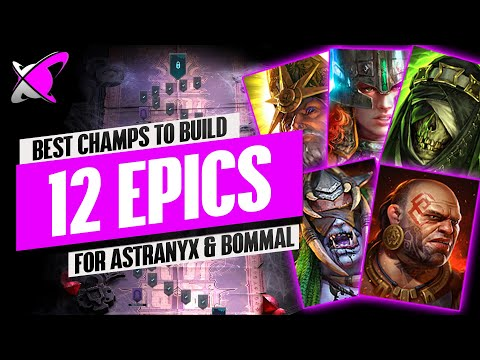 THESE 12 EPICS ARE NOW EVEN MORE VALUABLE | Best Champs For Astranyx & Bommal | RAID: Shadow Legends