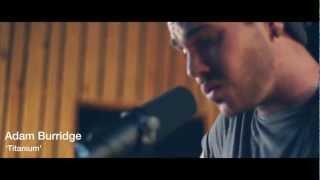 Adam Burridge - Titanium (Live at RnR Studios)