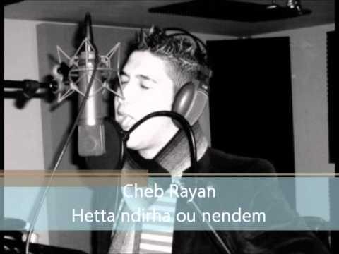 cheb-rayan-hetta-ndirha-ou-nendem-mourad-kerkache