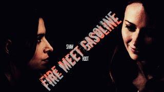 Root&Shaw || Fire Meet Gasoline ||