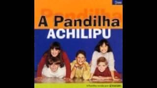 Pandilha Achilipu | 05 - A nossa canção