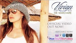 Vivian - ME MARCHARE (Official Video)