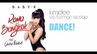 Baby K ft. Giusy Ferreri - Roma Bangkok Dance (Dj Dax Bootleg)
