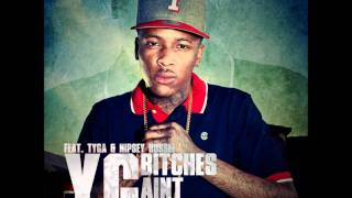 YG feat. lil Wayne, Drake, Kanye West- Bitches Aint Shit [Official Remix]