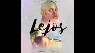 G-Ciano La Sombra - Lejos (Prod. Martin Capelo) Reggaeton 2016