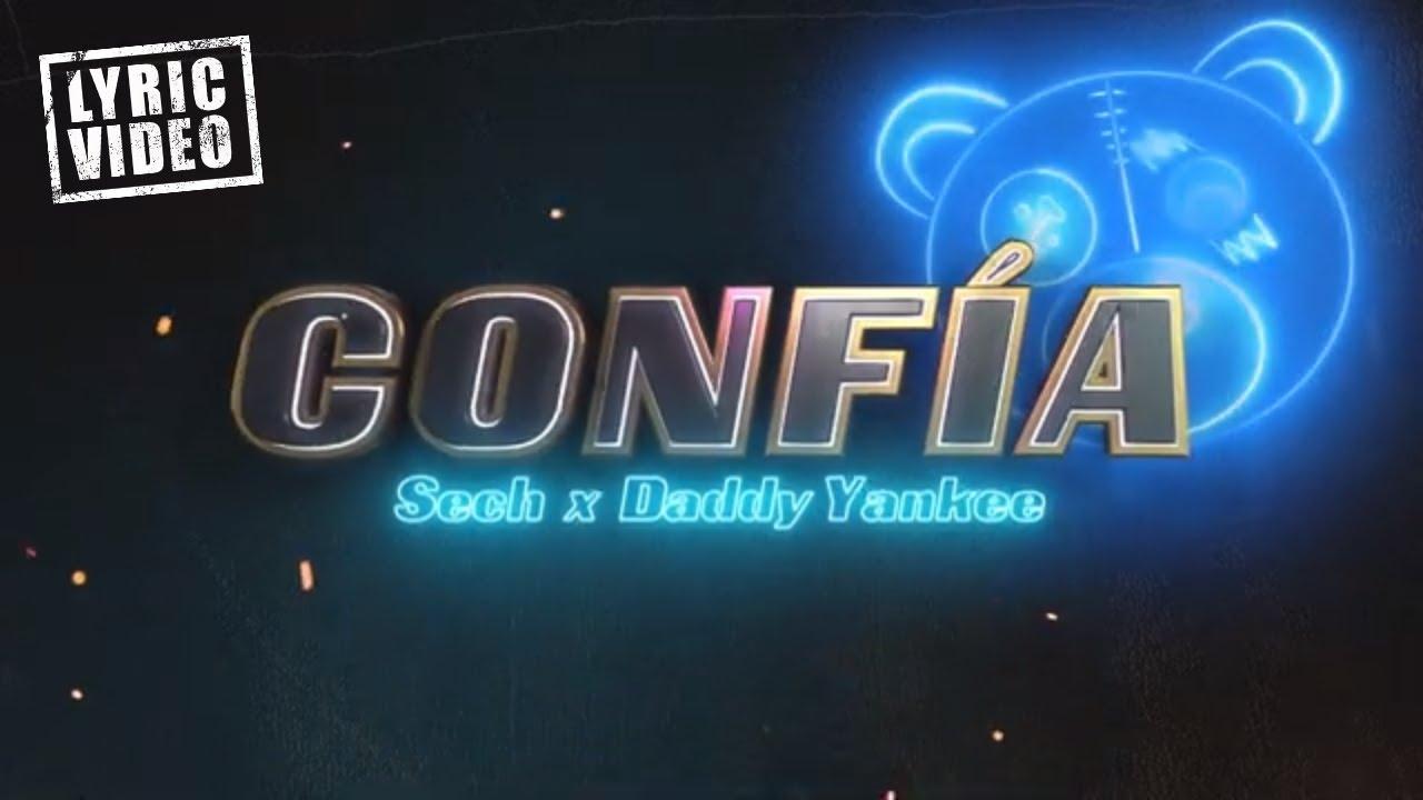 Sech & Daddy Yankee - Confía