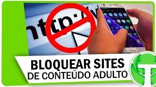 Como bloquear sites de conteúdo adulto no seu celular