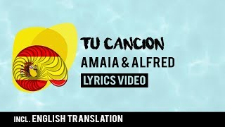 Spain Eurovision 2018: Tu canción - Amaia & Alfred [Lyrics] Incl. English translation!