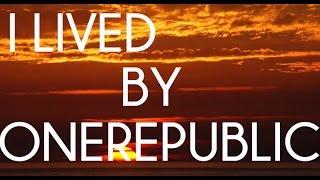 OneRepublic- I Lived (Lyric Video)