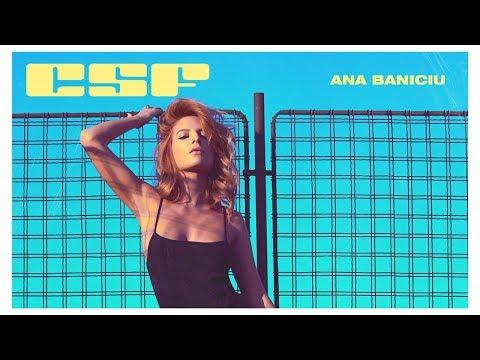 Ana Baniciu - CSF, n-ai CSF