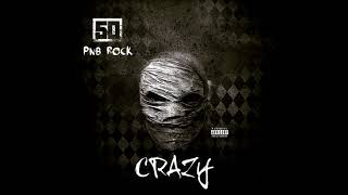 50 Cent - Crazy (feat. PnB Rock)