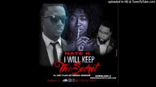 Keep the Secret- (DJ Ant Extended Mix) Nate K /Liberian Music 2017