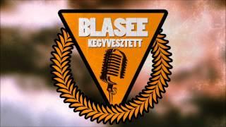 Blasee - Kegyvesztett