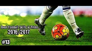 Best Football Skills & Tricks 2016/2017 | 1080i | #13