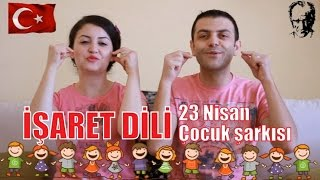 İşaret dili 23 Nisan şarkısı | Mevlüt & Sevil | Sign language song