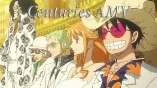 One Piece: Film Gold - Centuries ||AMV||