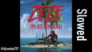 Plies - ZEZE (Slowed)