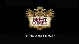 The Great Comet of 1812 -Preparations