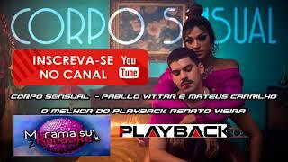 CORPO SENSUAL  - Pabllo Vittar & Mateus Carrilho Versão   PLAYBACK