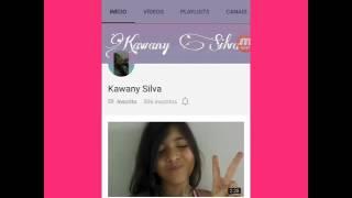 """Divulgando o canal """" kawany Silva """"💖💖"""