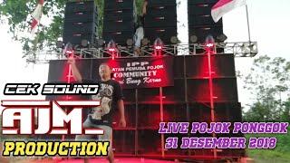Cek sound AJM PRODUCTION live desa pojok ponggok