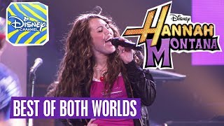 HANNAH MONTANA 🎵 Best Of Both Worlds🎵 | Disney Channel Songs