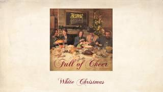 White Christmas - Home Free