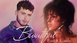 [Vietsub] Beautiful - Bazzi ft. Camila Cabello