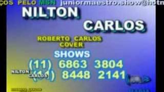 ROBERTO  CARLOS  NILTON  CARLOS/COISA  BONITA
