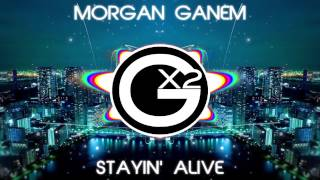 Morgan Ganem - Stayin' Alive (Bee Gees Cover)