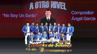 No Soy Un Santo - Banda Estrellas de Sinaloa de Germán Lizárraga