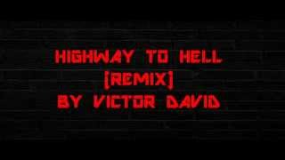 HIGHWAY TO HELL REMIX/AC/DC/