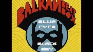 Balkan Beat Box - Why