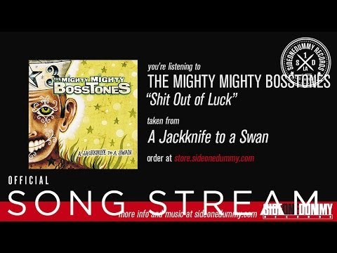 the-mighty-mighty-bosstones-shit-out-of-luck-sideonedummy