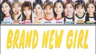 트와이스 (TWICE)   BRAND NEW GIRL : Colour Coded ENG LYRICS/日本語歌詞/한국어 가사