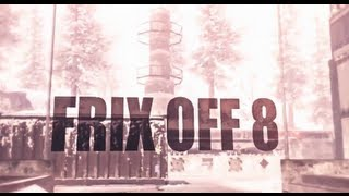 """SoaR Frix: """"Frix Off"""" - Episode 8"""