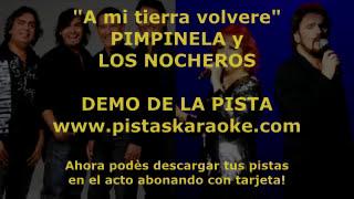 """Pimpinela y Los Nocheros """"A mi tierra volvere"""" DEMO PISTA KARAOKE"""