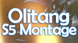 Olitang - S5 Montage