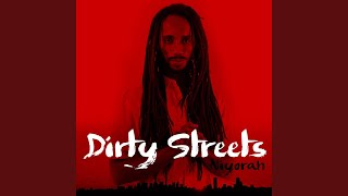 Dirty Streets