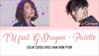 IU Feat. G-Dragon - Palette LEGENDADO PT-BR (Color Coded HAN/ROM/PT-BR