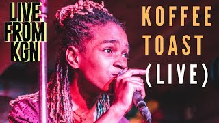 KOFFEE  - TOAST (LIVE FROM KGN) #downdiroadLIVE
